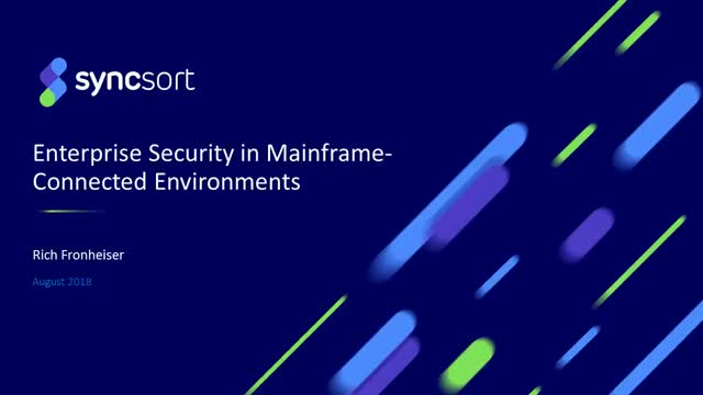 Enterprise Security in Mainframe-Connected Environments – 15-minute webinar