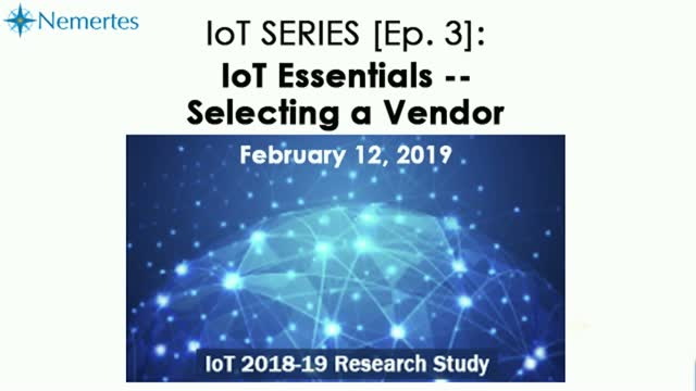 IoT Series [Ep.3]: IoT Essentials -- Selecting a Vendor