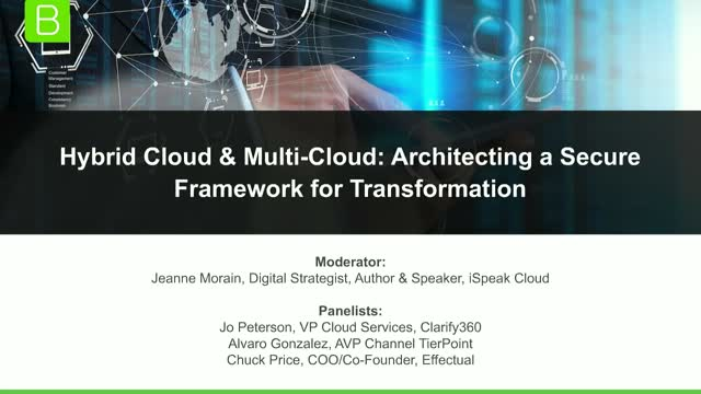 MultiCloud, Hybrid Cloud Architecting a Secure Framework for Transformation