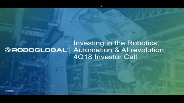 ROBO Global Quarterly Investor Webinar: Q4 2018