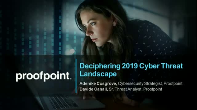 Deciphering 2019 Cyber Threat Landscape