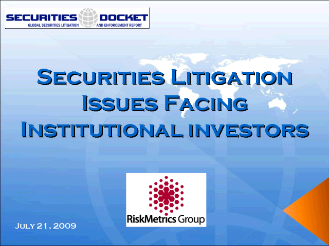 Securites Litigation Issues Facing Institutional Investors