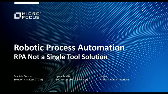 Robotic Process Automation Is Not A One Tool Solution