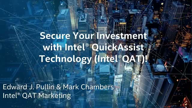 Secure your investment with Intel® QuickAssist Technology!