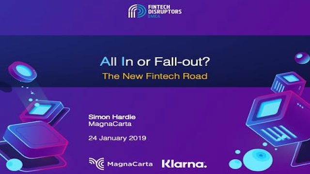 A.LL I.N or Fall Out?  Insights on Fintech's New Road