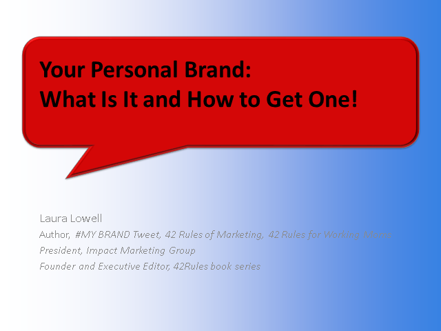 Your Personal Brand:  What it is and how to get one that works