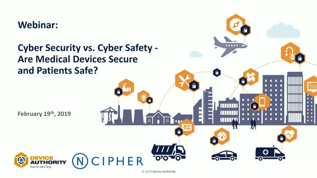 Cyber Security vs. Cyber Safety – Are Medical Devices Secure and Patients Safe?