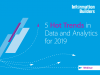 5 Hot Trends for Data and Analytics in 2019