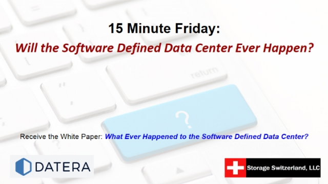 15 Minute Webinar: Will the Software Defined Data Center Ever Happen?