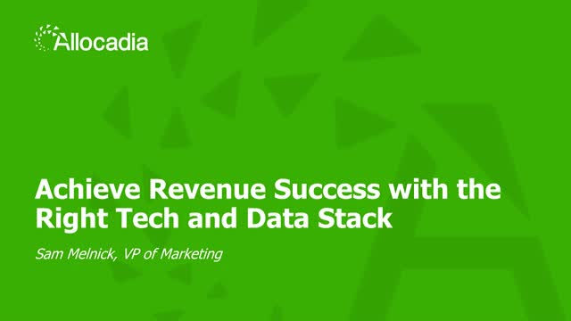 Achieve Revenue Success with the Right Tech and Data Stack