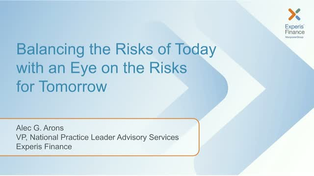 Balancing the Risks of  Today with an Eye on the Risks of Tomorrow