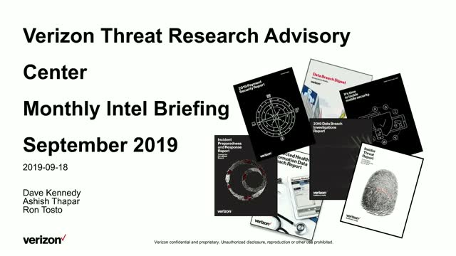 Verizon Threat Research Advisory Center Monthly Intelligence Briefing (MIB)