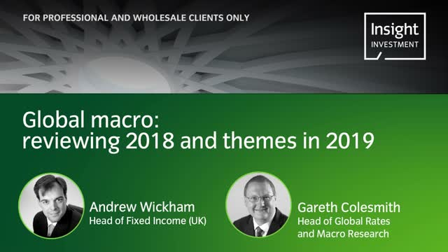 Annual Investment update 2019: Global macroeconomic themes