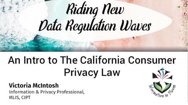 Riding New Data Regulation Waves: Intro to CCPA