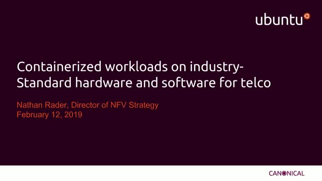 Containerized Workloads on Industry-Standard Hardware and Software for Telco