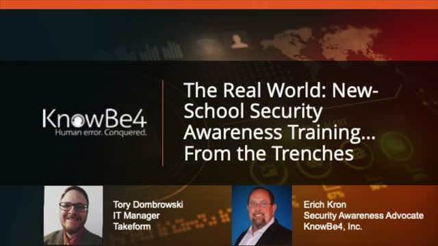 The Real World: New-School Security Awareness Training    From the Trenches