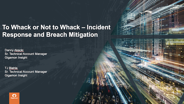 To Whack or Not to Whack — Incident Response and Breach Mitigation