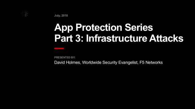 App Protection Series Part 3: Infrastructure Attacks