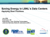 Save Energy Now in Data Centers, A Case Study at the LBNL