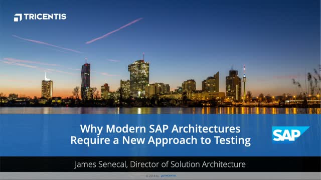 Why Modern SAP Architectures Require a New Approach to SAP Testing
