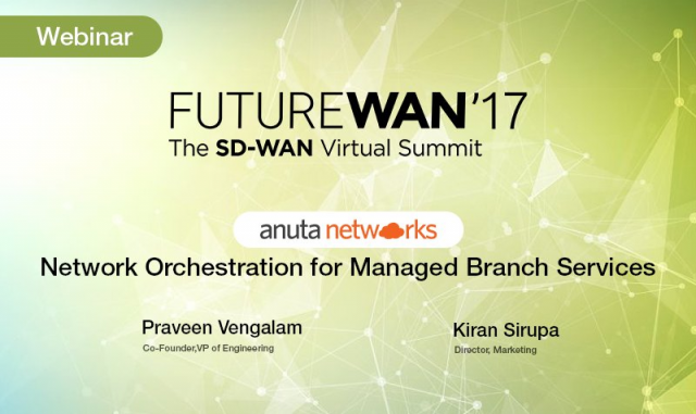 Webinar: Network Orchestration for Managed Branch Services