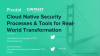 Cloud-Native Security: Processes and Tools for Real-World Transformation