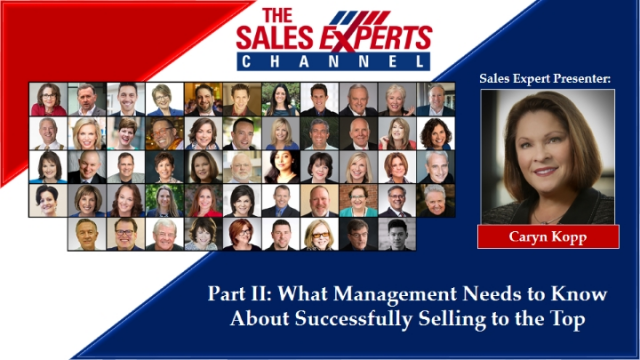 Part II: What Management Needs to Know About Successfully Selling to the Top