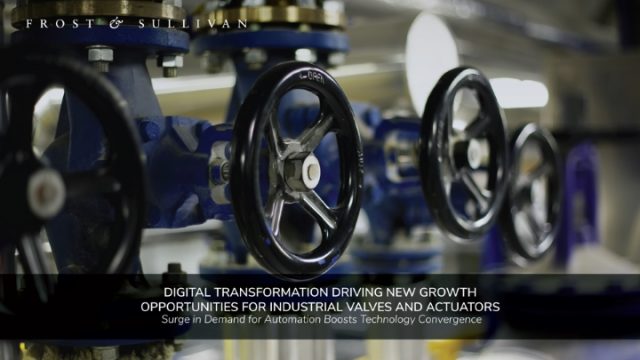 New Growth Opportunities for Industrial Valves and Actuators