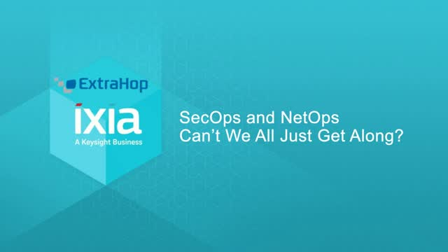 NetOps and SecOps: Better Together