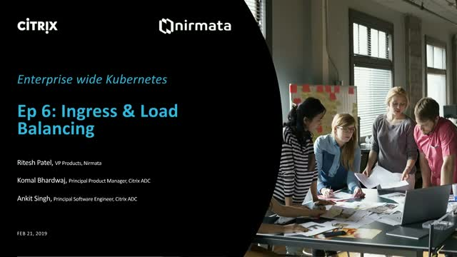 Enterprise-Wide Kubernetes, Ep 6: Ingress and Load Balancing