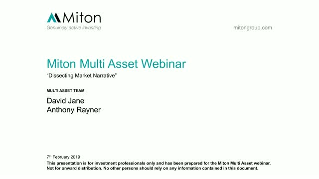 Dissecting Market Narrative - Miton Multi Asset Webinar