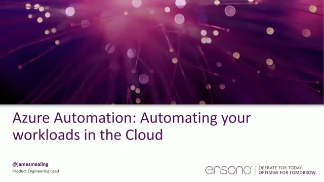 Azure Automation: Automating your workloads in the Cloud