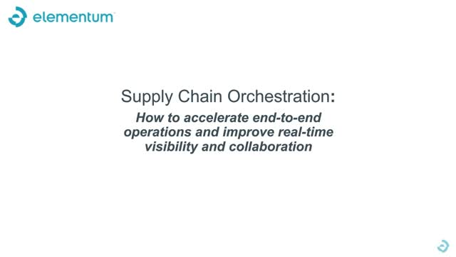 How to Accelerate E2E Operations & Improve Real-Time Visibility & Collaboration