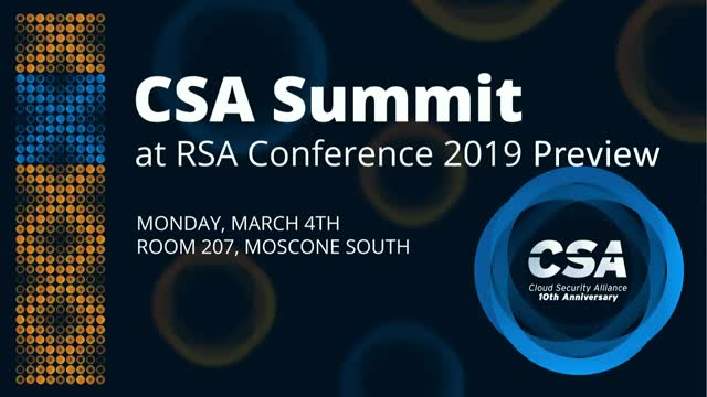 CSA Summit at RSA Conference 2019 Preview (Part 2)
