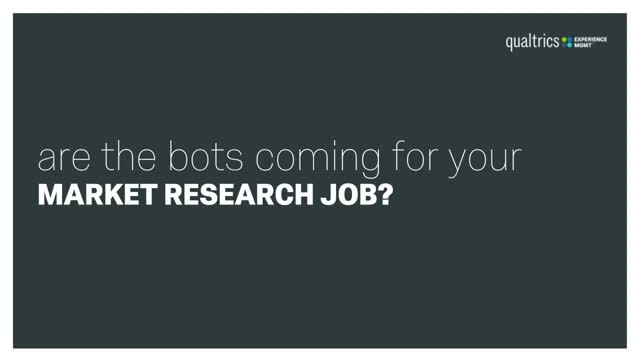 Are the Bots Coming for Your Market Research Job?