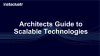 Architects and CTO Guide to Scalable Technologies Part 2