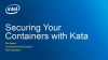 Securing your containers with Kata