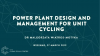 Power Plant Design and Management for Unit Cycling and Load Fluctuation