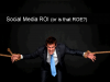Social Media ROI (or is that ROE?)