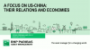 A Focus on US-China - their relations and economies