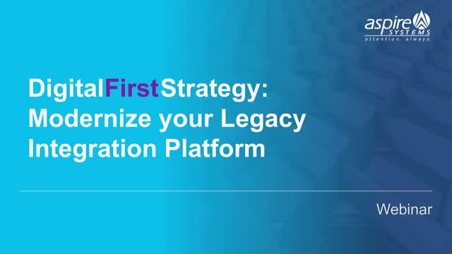Digital First Strategy: Modernize your legacy integration platform