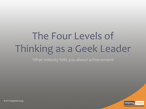 The Four Levels of Thinking as a Geek Leader