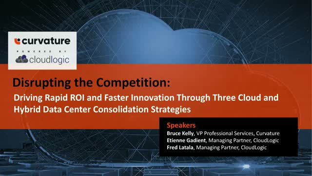 Driving ROI and Innovation with the Cloud & Hybrid Data Center Consolidation