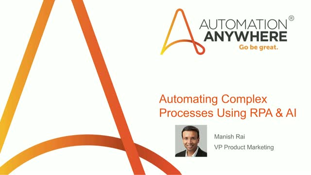 Automating Complex Processes using AI and RPA