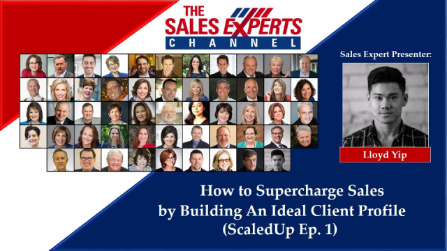 How to Supercharge Sales by Building An Ideal Client Profile (ScaledUp Ep. 1)