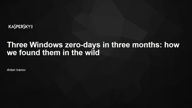 Three Windows zero-days in three months: how we found them in the wild