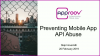 Preventing Mobile App API Abuse