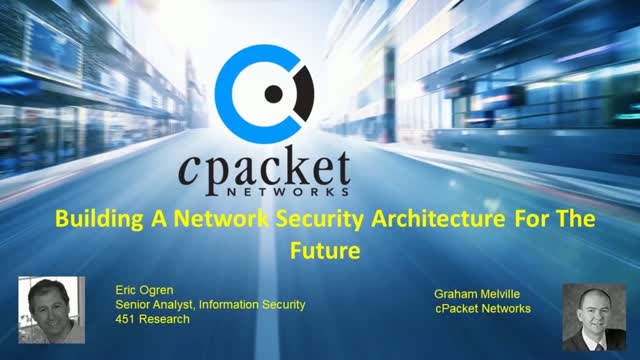 Building a Network Security Architecture for the Future