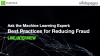 Ask the Machine Learning Expert: Best Practices for Reducing Fraud