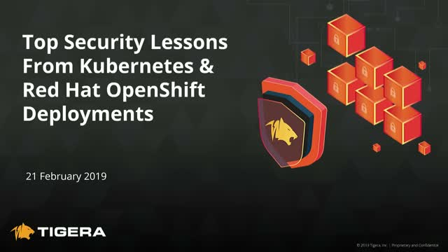 Top Container Security Lessons from Deploying Kubernetes and Red Hat OpenShift